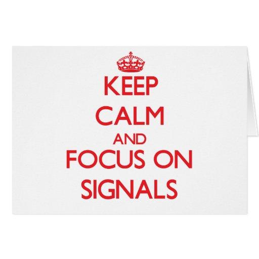 Håll lugn och fokusera på Signals Hälsnings Kort