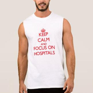 Håll lugn och fokusera på sjukhus