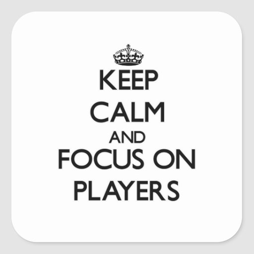 Håll lugn och fokusera på spelare fyrkantiga klistermärken