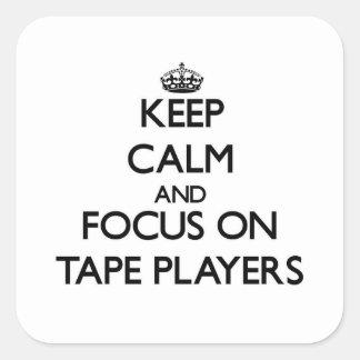 Håll lugn och fokusera på Tape spelare Fyrkantigt Klistermärke