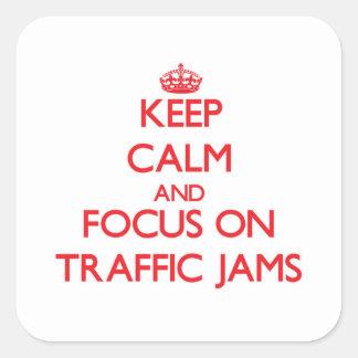 Håll lugn och fokusera på trafikstockningar klistermärken