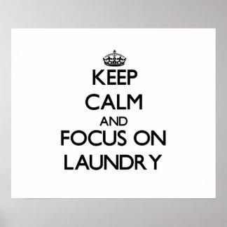 Håll lugn och fokusera på tvätt poster