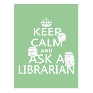 Håll lugn och fråga en bibliotekarie vykort