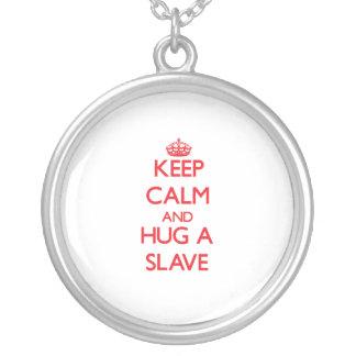 Håll lugn och krama ett slav- halsband