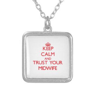 Håll lugn och lita på din barnmorska anpassningsbar halsband
