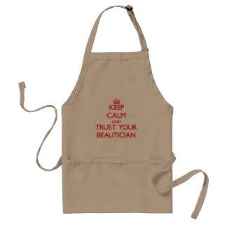 Håll lugn och lita på din Beautician Förkläde