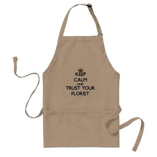 Håll lugn och lita på din blomsterhandlare förkläde