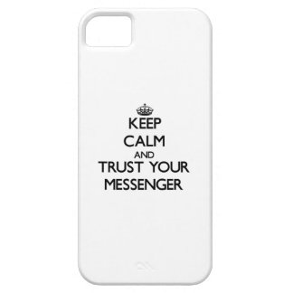 Håll lugn och lita på din budbärare iPhone 5 fodral