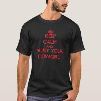 Håll lugn och lita på din Cowgirl T-shirts
