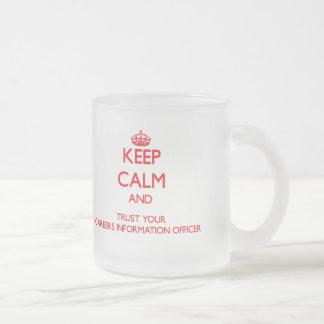 Håll lugn och lita på din information Offic om kar Kaffe Koppar
