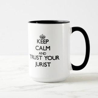 Håll lugn och lita på din jurist mugg