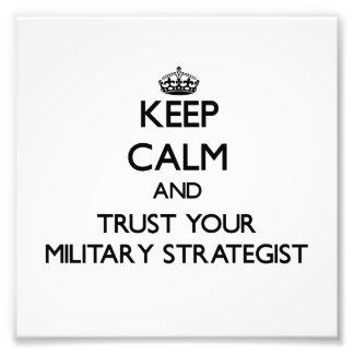 Håll lugn och lita på din militära strateg