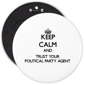 Håll lugn och lita på din politiskt partiagent jumbo knapp rund 15.2 cm