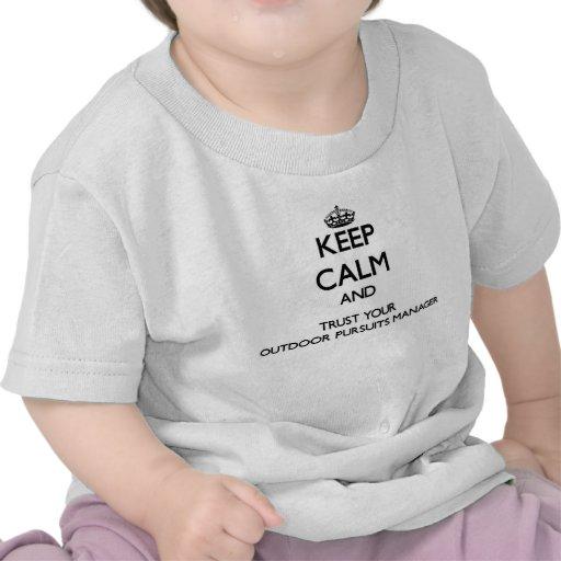 Håll lugn och lita på din utomhus- jaktchef t-shirt
