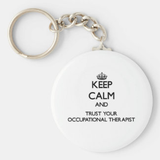 Håll lugn och lita på din yrkes- arapist rund nyckelring