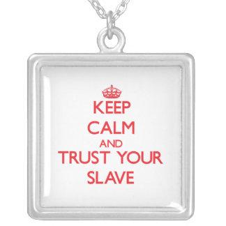Håll lugn och lita på ditt slav- hängsmycken