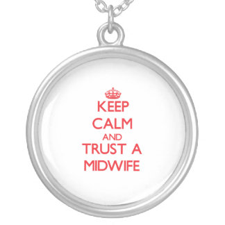 Håll lugn och lita på en barnmorska smycken