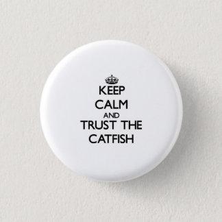 Håll lugn och lita på havskatten mini knapp rund 3.2 cm