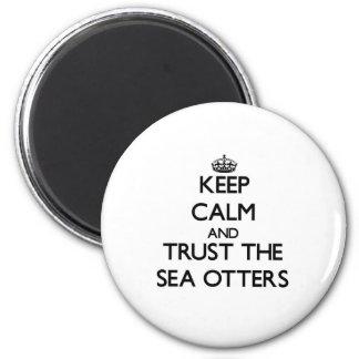 Håll lugn och lita på havsuttrarna magnet