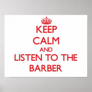 Håll lugn och lyssna till barberaren poster