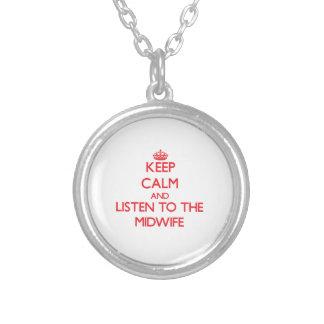 Håll lugn och lyssna till barnmorskan skräddarsydda halsband