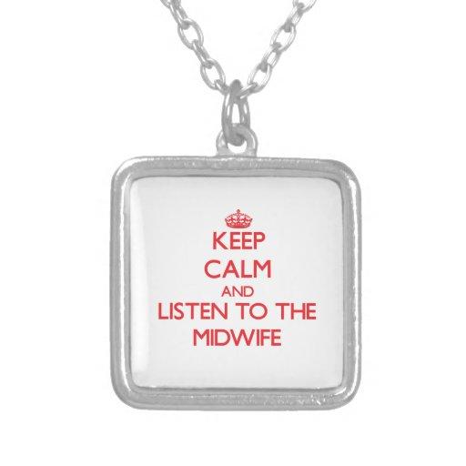 Håll lugn och lyssna till barnmorskan hängsmycke