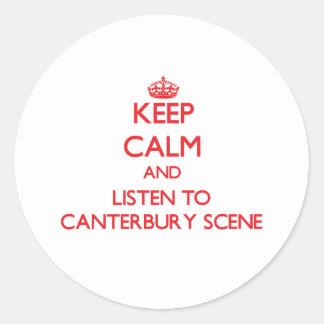 Håll lugn och lyssna till den CANTERBURY PLATSEN Rund Klistermärke