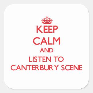 Håll lugn och lyssna till den CANTERBURY PLATSEN Fyrkantiga Klistermärken