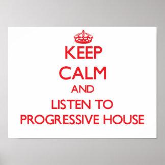 Håll lugn och lyssna till det PROGRESSIVA HUSET Affisch