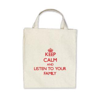 Håll lugn och lyssna till din familj