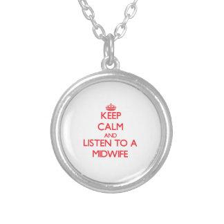 Håll lugn och lyssna till en barnmorska personliga halsband