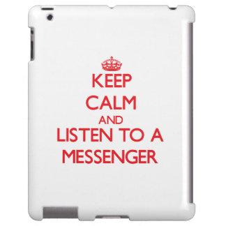 Håll lugn och lyssna till en budbärare