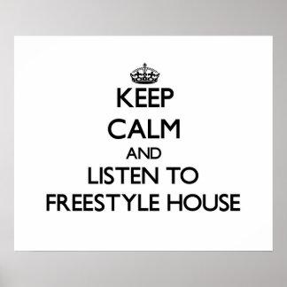 Håll lugn och lyssna till FRISTILHUSET Affisch