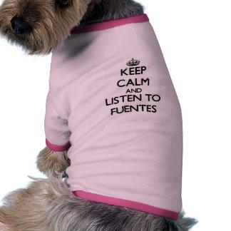 Håll lugn och lyssna till Fuentes Kläder För Husdjur
