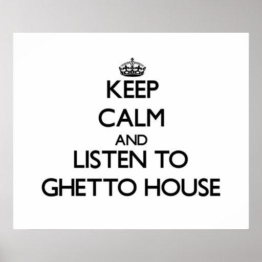 Håll lugn och lyssna till GETTOHUSET Affischer