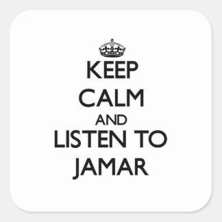 Håll lugn och lyssna till Jamar Fyrkantigt Klistermärke