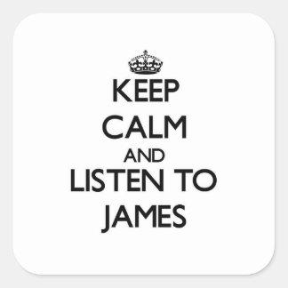Håll lugn och lyssna till James Fyrkantiga Klistermärken