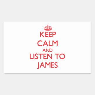 Håll lugn och lyssna till James Rektangelformat Klistermärke