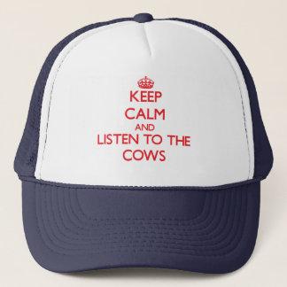 Håll lugn och lyssna till korna keps