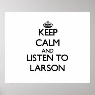 Håll lugn och lyssna till Larson