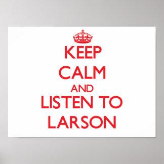 Håll lugn och lyssna till Larson Affischer