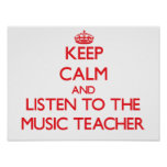 Håll lugn och lyssna till musiklärare print