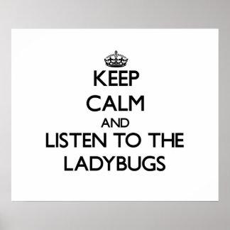Håll lugn och lyssna till nyckelpigorna poster