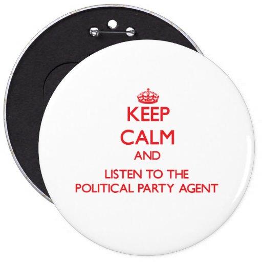 Håll lugn och lyssna till politiskt partiagenten knappar