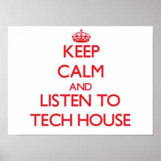 Håll lugn och lyssna till TECH-HUSET Affischer