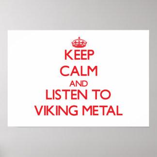 Håll lugn och lyssna till VIKING METALL Affischer