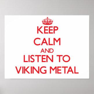 Håll lugn och lyssna till VIKING METALL Affisch