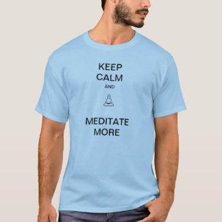 Håll lugn och meditera mer utslagsplatsskjorta t-shirt