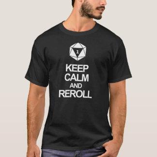 Håll lugn och reroll tee shirts