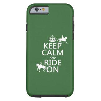 Håll lugn och rida på - alla hästar, färgar tough iPhone 6 skal